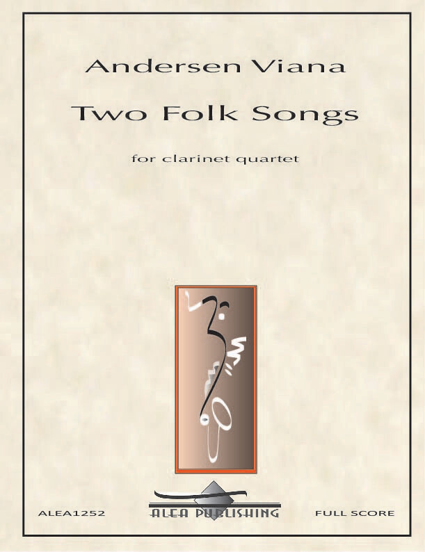 Viana: Two Folk Songs for Clarinet Quartet
