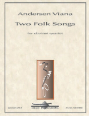 Viana: Two Folk Songs for Clarinet Quartet