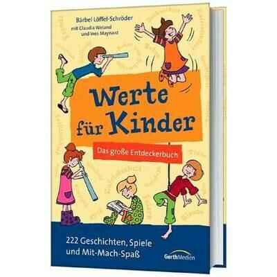 Werte für Kinder - Das große Entdeckerbuch