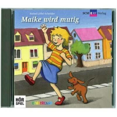 Maike wird mutig - CD (10)