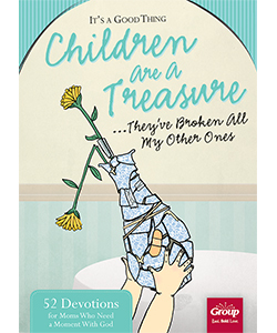Children are a Treasure Devotional