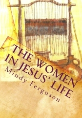 The Women in Jesus' Life -Workbook