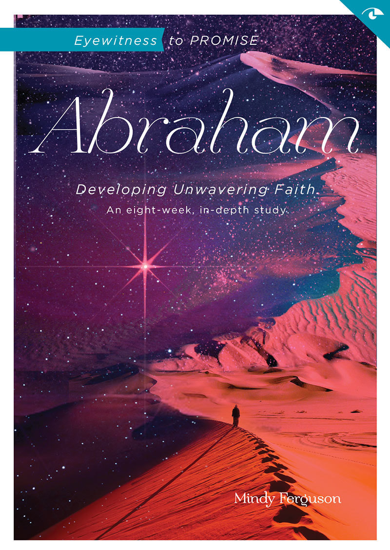 Abraham: Eyewitness to Promise - Workbook