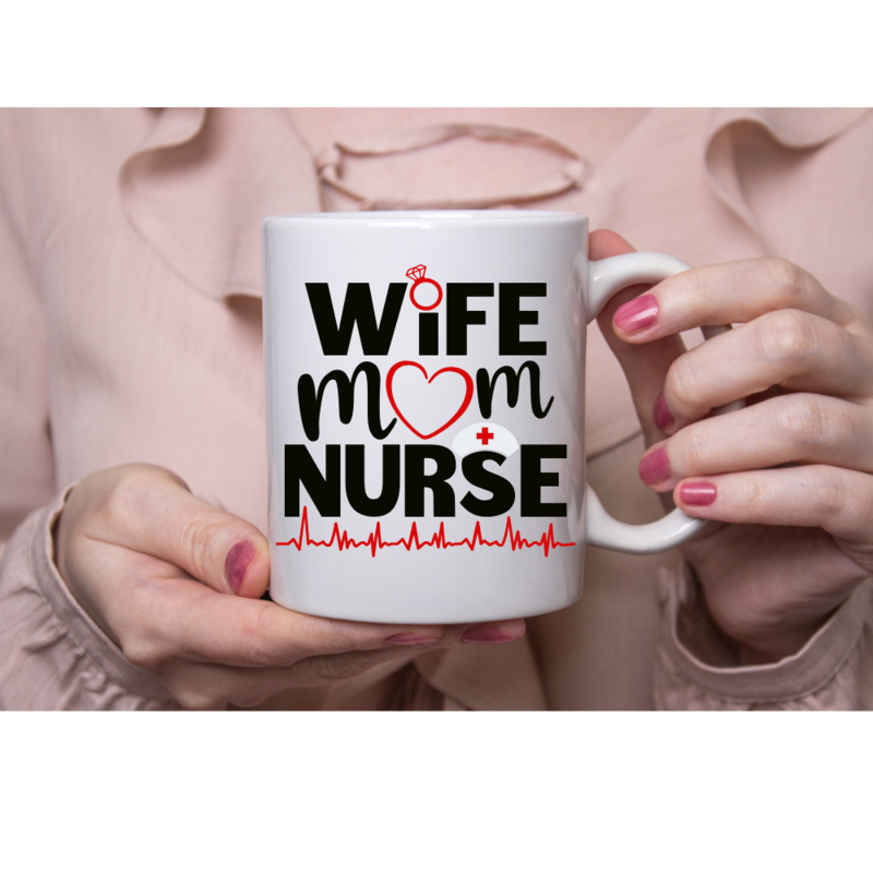 Wife.Mom.Nurse gift. mug