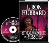 Scientology: Die Entwicklungsgeschichte des Menschen (Hörbuch)