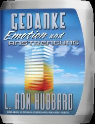 Gedanke, Emotion und Anstrengung Vortragsreihe von L. Ron Hubbard