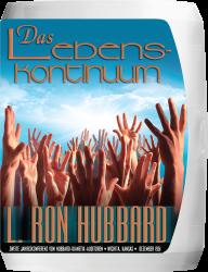 Das Lebenskontinuum Vortragsreihe von L. Ron Hubbard
