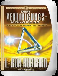 Der Vereinigungskongress Vortragsreihe von L. Ron Hubbard