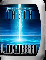 Die Herrschaft von Theta Vortragsreihe von L. Ron Hubbard