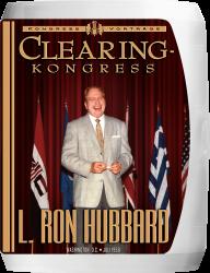 Clearing - Kongress auf CD - Hörbuch von L. Ron Hubbard