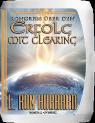Kongress über den Erfolg mit Clearing von L. Ron Hubbard