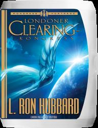Londoner Clearing - Kongress von L. Ron Hubbard