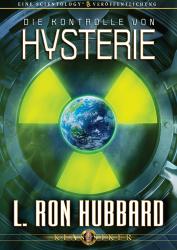 Die Kontrolle von Hysterie von L. Ron Hubbard (Audio-CD)