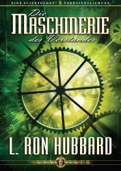Die Maschinerie des Verstandes von L. Ron Hubbard (Audio-CD)