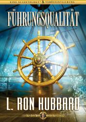 Führungsqualität von L. Ron Hubbard (Audio-CD)