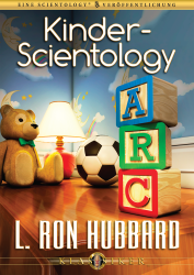 Kinder-Scientology von L. Ron Hubbard (Audio-CD)