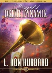 Projekt Dritte Dynamik von L. Ron Hubbard (Audio-CD)