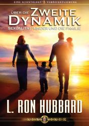 Über die Zweite Dynamik - Sexualität, Kinder und die Familie (Audio-CD)