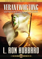 Verantwortung wie man eine Dritte Dynamik erschafft von L. Ron Hubbard (Audio-CD)
