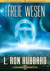 Das freie Wesen von L. Ron Hubbard (Audio-CD)