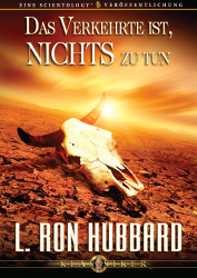 Das Verkehrte ist nichts zu tun von L. Ron Hubbard (Audio-CD)
