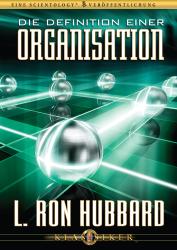 Die Definition einer Organisation von L. Ron Hubbard (Audio-CD)