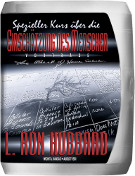 Spezieller Kurs über die Einschätzung des Menschen von L. Ron Hubbard