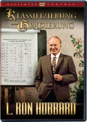 Klassifzierung und Gradierung - gefilmter Vortrag mit L. Ron Hubbard (DVD)