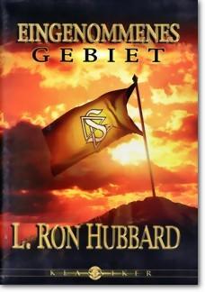 Eingenommenes Gebiet von L. Ron Hubbard (Audio-CD)