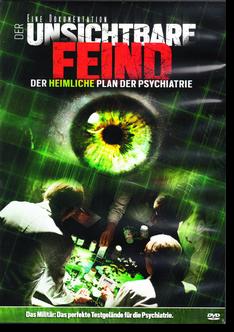 Der unsichtbare Feind - der heimliche Plan der Psychiatrie (DVD)