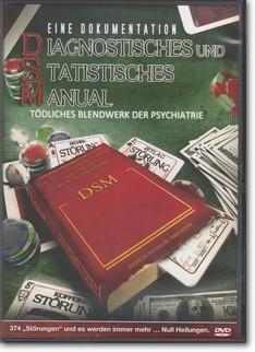Diagnostisches und Statistisches Manual - Tödliches Blendwerk der Psychiatrie (DVD)
