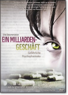 Ein Milliardengeschäft - gefährliche Psychopharmaka (DVD)