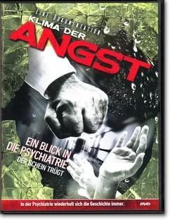 Klima der Angst: Ein Blick in die Psychiatrie, der Schein trügt (DVD)