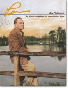 L. Ron Hubbard: Der Philosoph - Die Wiederentdeckung der menschlichen Seele (Ron-Magazin)