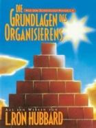 Die Grundlagen des Organisierens