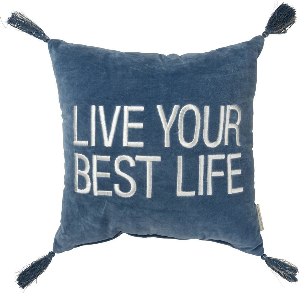 Live Your Best Life Pillow