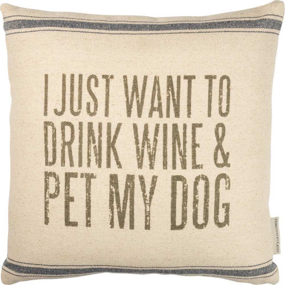 Drink Wine & Pet Dog Pillow