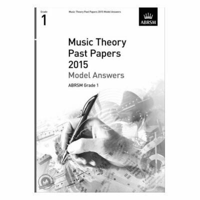 ABRSM Music Theory Past Papers 2015: Model Answers Grade 1