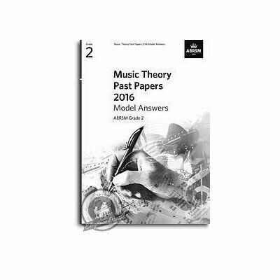 ABRSM Music Theory Past Papers 2016 Model Answers: Grade 2