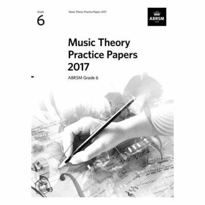 ABRSM Music Theory Practice Papers 2017: Grade 6