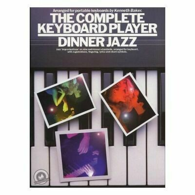 Complete Keyboard Player: Dinner Jazz