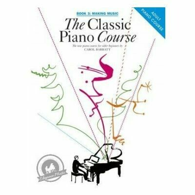 The Classic Piano Course Book 3: Making Music