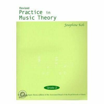 Koh - Practice In Music Theory - Grade 2 (Revised Ed.)