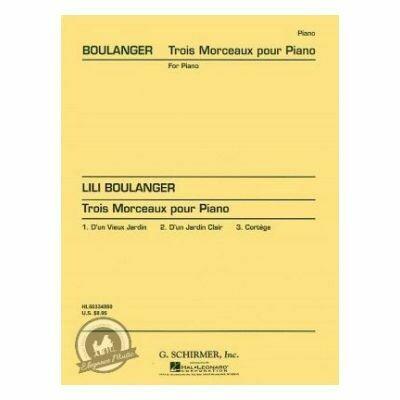 Lili Boulanger: Trois Morceaux Pour Piano