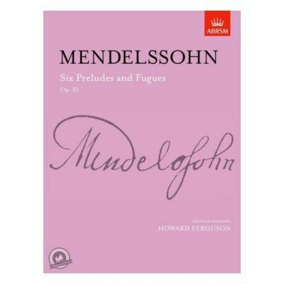 Mendelssohn: Six Preludes & Fugues, Op. 35