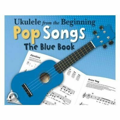 Ukulele From The Beginning Pop Songs (Blue Book)