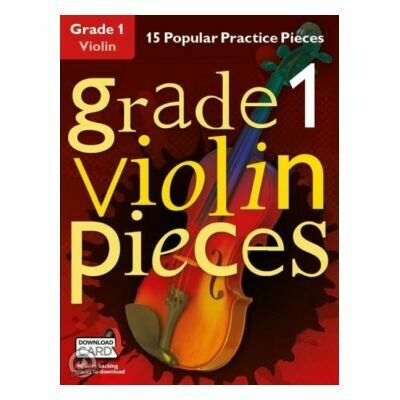 Grade 1 Violin Pieces (with Audio-Online)