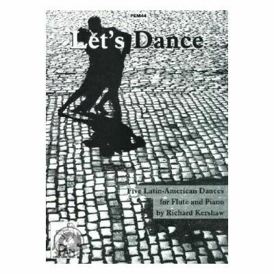 Let's Dance: Five Latin-American Dances for Flute