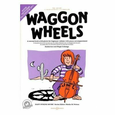 Waggon Wheels A second book of 26 pieces for beginner Cello