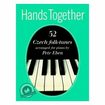 Hands Together: 52 Czech Folk-Tunes